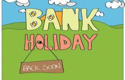 May Bank Holiday Closure